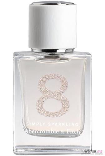 Аромат Abercrombie & Fitch 8 Simply Sparkling