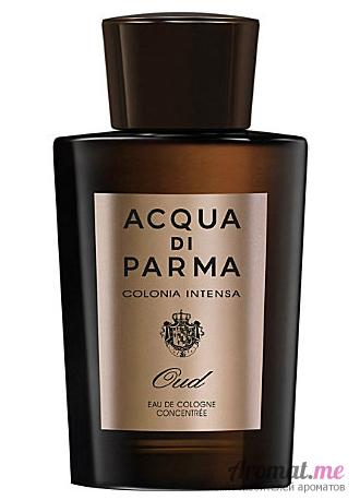 Аромат Acqua di Parma Colonia Intensa Oud Eau de Cologne Concentree