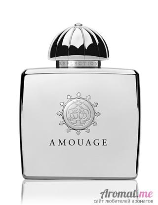 Аромат Amouage Reflection Woman