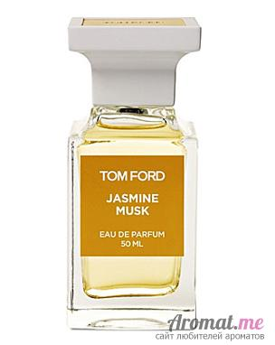 Аромат Tom Ford White Musk Collection Jasmin Musk