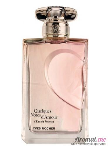 Аромат Yves Rocher Quelques Notes d'Amour L'Eau de Toilette