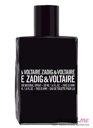 Аромат Zadig & Voltaire This is Him